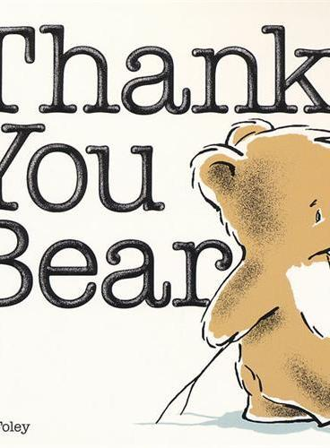 Thank You Bear (Winner of the Charlotte Zolotow Award) 感恩熊(夏洛特·佐罗托童书奖,卡板书) ISBN9780670785070