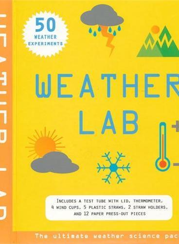 Weather Lab (Science Lab) 气候实验室(含50个小实验及各种工具,平装大开本) ISBN9781607101772