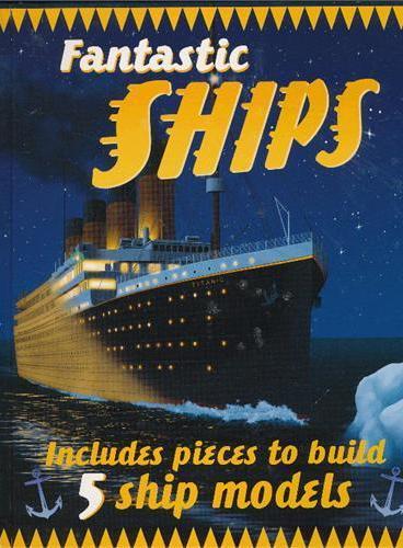 Fantastic Ships 奇妙轮船(平装大开本) ISBN9781607102403