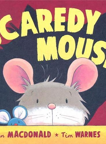 Scaredy Mouse 胆小的老鼠 ISBN 9781845063467