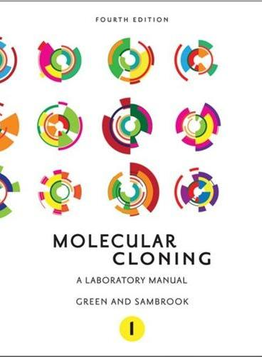Molecular Cloning: A Laboratory Manual (Fourth Edition)