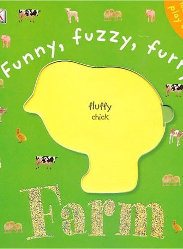 Funny, Fuzzy, Furry Farm (Dk Touch & Feel) DK触摸书:毛茸茸的农场(卡板书) ISBN9781405313360