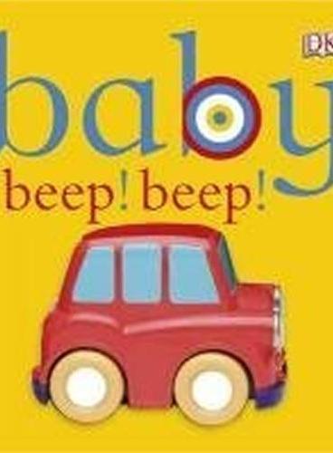 Baby Beep! Beep! (Chunky Baby) 胖宝宝系列:嘟嘟小汽车(卡板书) ISBN9781405362597