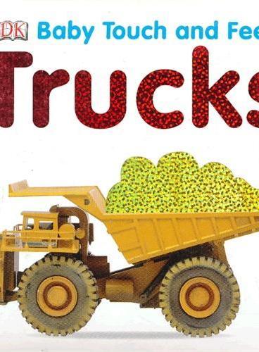 Trucks (Baby Touch and Feel) DK触摸书:卡车(卡板书) ISBN9781405329118