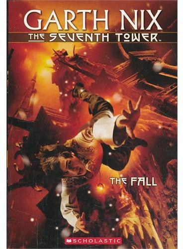 SEVENTH TOWER, THE #01: THE FALL 第七座塔之一: 坠落ISBN9780439176828
