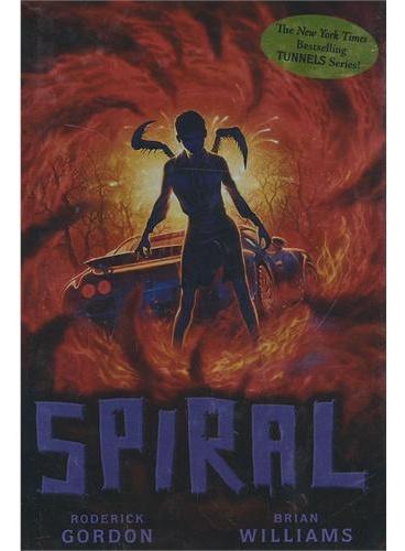 TUNNELS BOOK 5: SPIRAL 隧道系列#5:进攻ISBN9780545429610
