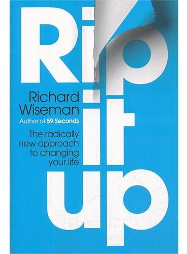 Rip It Up-The radically new approach to changing your life