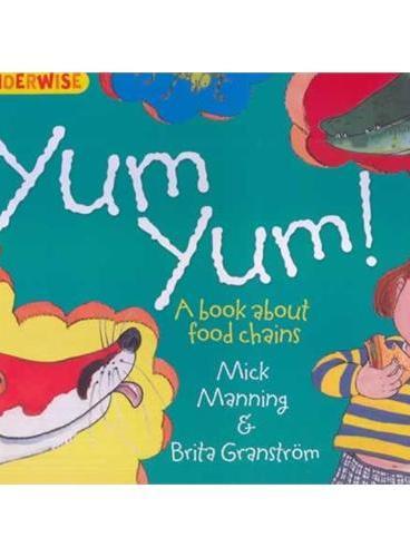 Wonderwise: Yum Yum 简单的科学:谁吃了幼苗——关于食物链(4岁以上) ISBN 9781445128986
