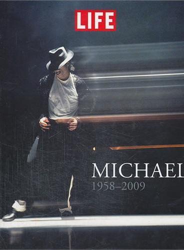 LIFE Michael 1958-2009(9781603201308)