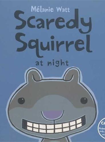 Scaredy Squirrel at Night小嘀咕系列(小嘀咕怕睡觉) ISBN 9781554537051