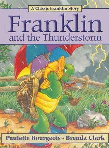 Franklin and the Thunderstorm小乌龟富兰克林:打雷下雨我不怕(经典故事书) ISBN 9781554537297
