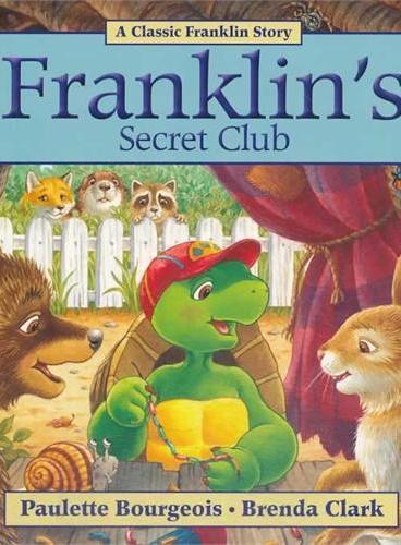 Franklin's Secret Club小乌龟富兰克林:富兰克林的神秘俱乐部(经典故事书) ISBN 9781554539345