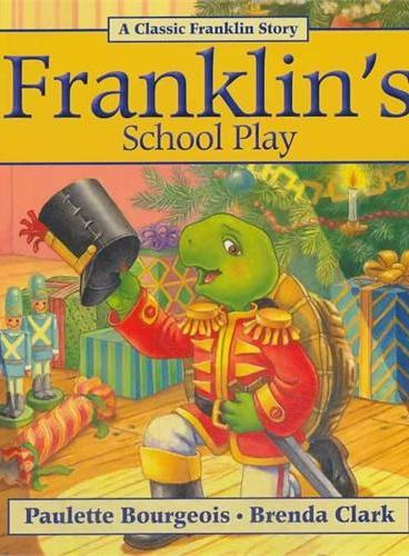 Franklin's School Play小乌龟富兰克林:富兰克林学表演(经典故事书) ISBN 9781554539352