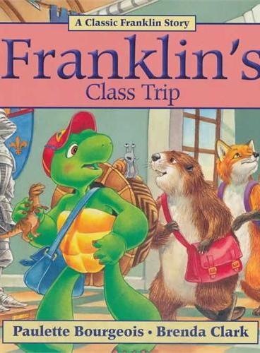 Franklin's Class Trip小乌龟富兰克林:富兰克林的博物馆探险(经典故事书) ISBN 9781554539369