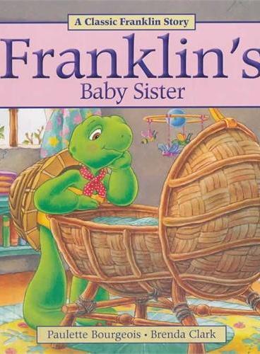 Franklin's Baby Sister小乌龟富兰克林:大哥哥富兰克林(经典故事书) ISBN 9781771380027