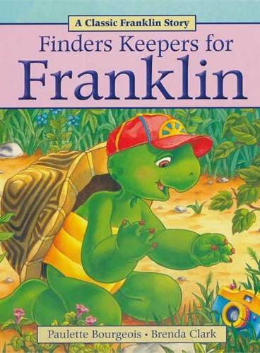 Finders Keepers for Franklin小乌龟富兰克林:富兰克林还相机(经典故事书) ISBN 9781771380034