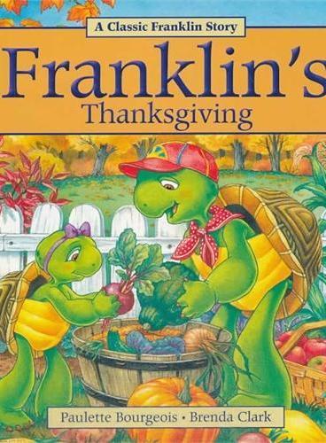 Franklin's Thanksgiving小乌龟富兰克林:富兰克林的感恩节(经典故事书) ISBN 9781771380058