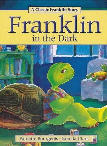 Franklin in the Dark小乌龟富兰克林:黑暗中的富兰克林(经典故事书) ISBN 9781771380072