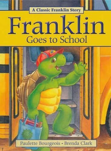 Franklin Goes to School小乌龟富兰克林:富兰克林去上学(经典故事书) ISBN 9781771380102