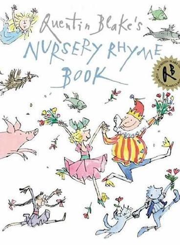 Quentin Blake`s Nursery Rhyme Book 昆汀·布莱克的童谣书 ISBN 9781849416900