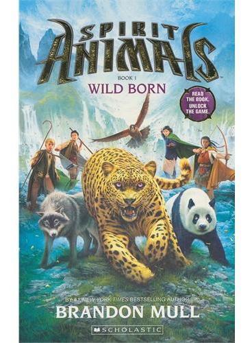 Spirit Animals Book One:Wild Born 通感怪兽 01:与生俱来(《魔灵禁地》作者最新力作)ISBN 9781742839974