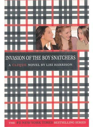 The Clique #4: Invasion of the Boy Snatchers (9780316701341)