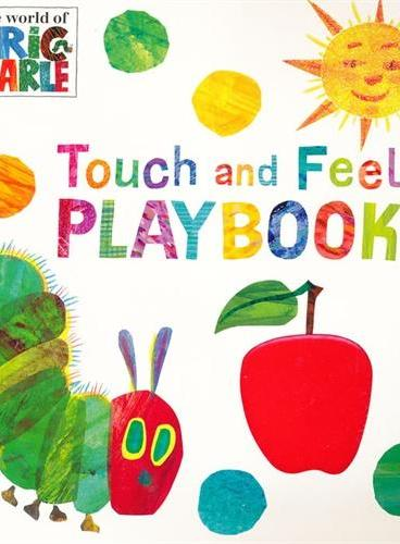The Very Hungry Caterpillar: Touch and Feel Playbook 好饿的毛毛虫(触摸书) ISBN9780241959565