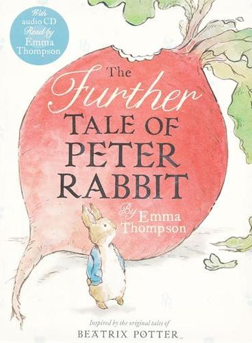 The Further Tale of Peter Rabbit(Book and CD) 彼得兔历险记续篇(书+CD) ISBN9780723269090
