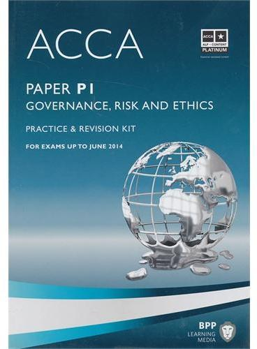 ACCA P1 Governance, Risk and Ethics  (Revision Kit)