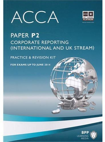 ACCA P2 Corporate Reporting  (Revision Kit)
