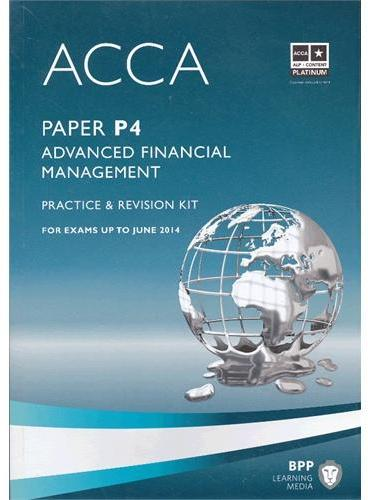 ACCA P4 Advanced Financial Management  (Revision Kit)