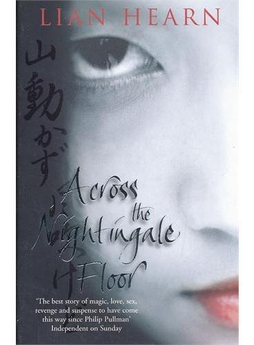Across the Nightingale Floor 穿越夜莺地 ISBN9780330415286