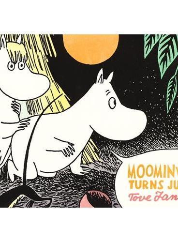 Moominvalley Turns Jungle 姆咪谷系列:姆咪谷变成丛林啦 ISBN9781770460973
