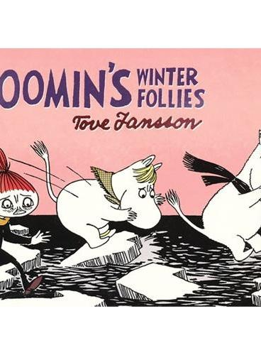 Moomin`s Winter Follies 姆咪谷系列:姆咪的冬天蠢事 ISBN9781770460980