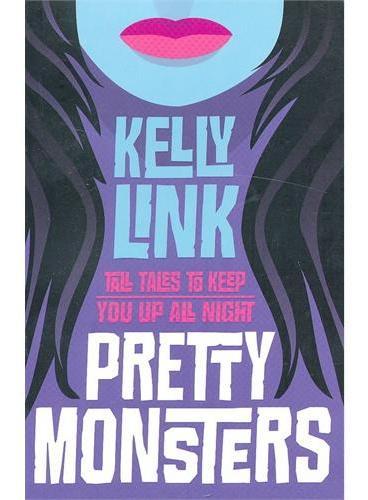 Pretty Monsters 漂亮的怪兽短篇故事集 ISBN9781406330298