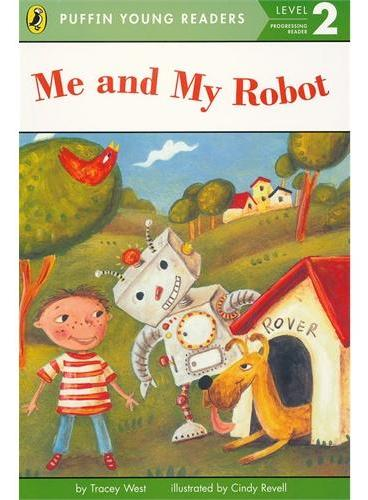 Me and My Robot (Level 2)我和机器人(企鹅儿童分级读物2)ISBN9780448462974
