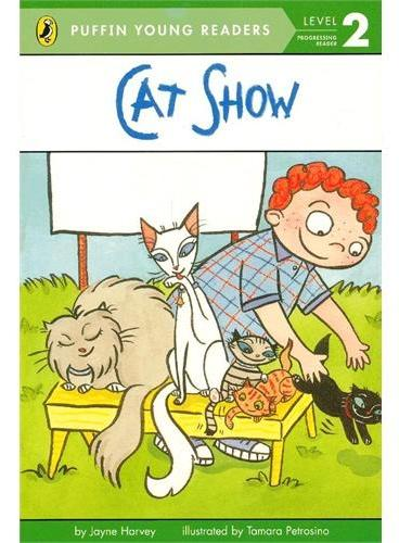 Cat Show (Level 2)猫的表演(企鹅儿童分级读物2)ISBN9780448462950