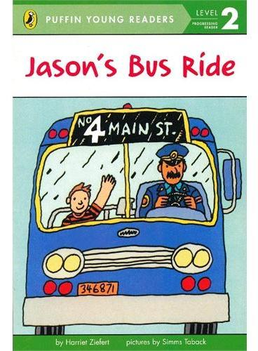 Jason`s Bus Ride (Level 2)简森的公车之旅(企鹅儿童分级读物2)ISBN9780448461274