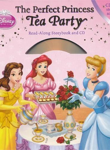Read-Along系列:The Perfect Princess Tea Party 迪士尼公主茶会(精装+CD) ISBN9781423137030