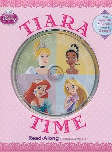 Read-Along系列:Disney Princess: Tiara Time 迪士尼公主:加冕时刻(精装+CD) ISBN9781423169666