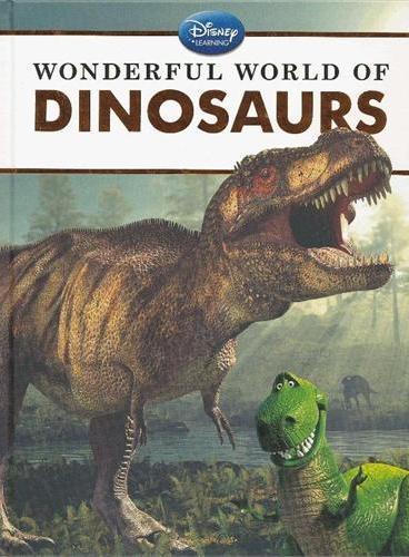 Disney Learning: Wonderful World of Dinosaurs 迪士尼科普:神奇的恐龙世界(精装) ISBN9781423168485