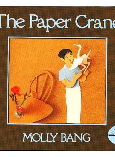The Paper Crane [Reading Rainbow Book]纸鹤(美国彩虹阅读好书榜) ISBN9780688073336