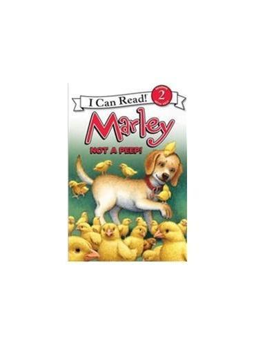 Marley: Not a Peep!小狗马利:别叫啦!(I Can Read,Level 2)ISBN9780062074775