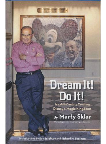 Dream It! Do It!: My Half-Century Creating Disney's Magic Kingdoms: Disney Editions Deluxe