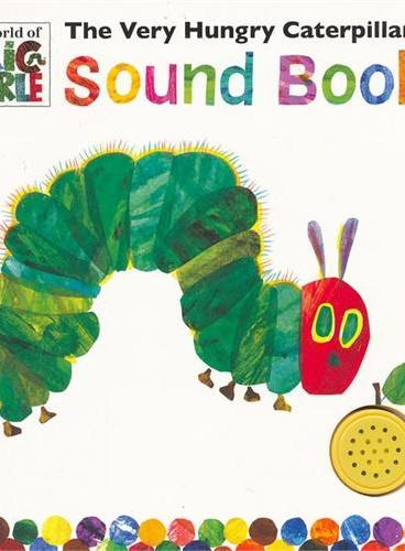 The Very Hungry Caterpillar`s Sound Book [Boardbook] 好饿的毛毛虫-卡板发声书 ISBN 9780141340807