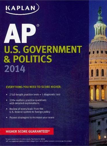 KAPLAN AP U.S. GOVERNMENT & POLITICS 2014