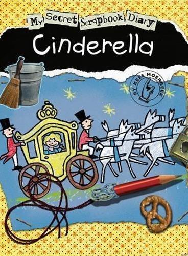 My Secet Scrapbook Diary:Cinderella 灰姑娘 ISBN 9781846434501
