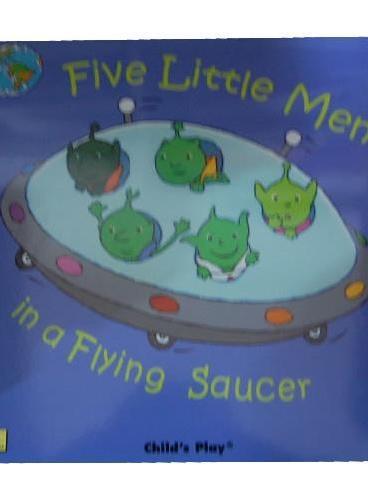 Five Little Men 飞碟里的五只小人 (2006年学龄前儿童实用金奖) ISBN 9781904550303