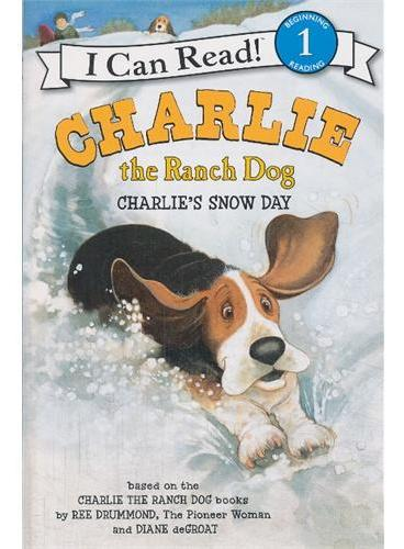 Charlie the Ranch Dog: Charlie`s Snow Day