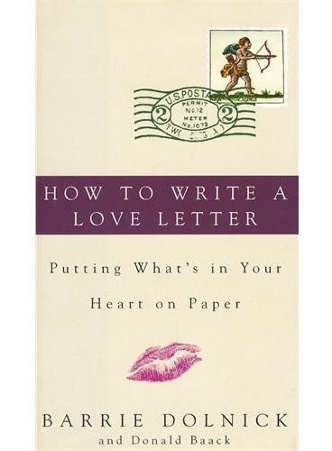 HOW TO WRITE A LOVE LETTER(ISBN=9780609607275)